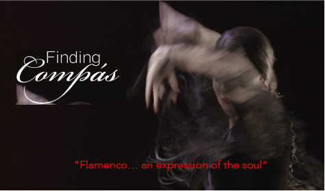 Finding Compas - Flamenco...an expression of the soul